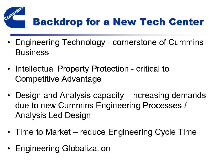 Backdrop for a New Tech Center • Engineering Technology - cornerstone of Cummins Business