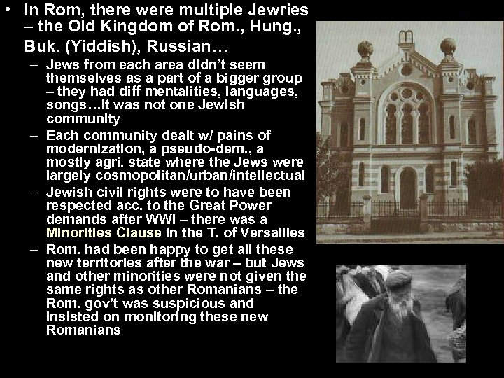 • In Rom, there were multiple Jewries – the Old Kingdom of Rom.