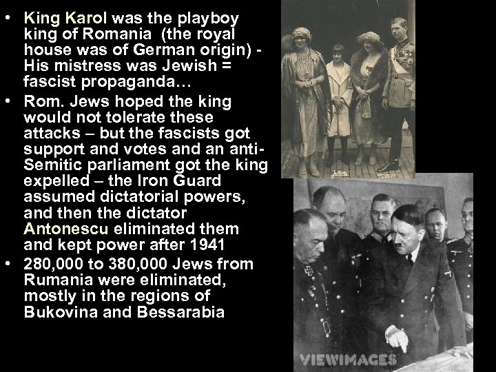 • King Karol was the playboy king of Romania (the royal house was