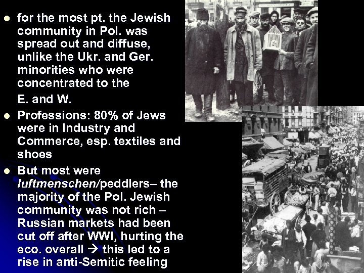 l l l for the most pt. the Jewish community in Pol. was spread