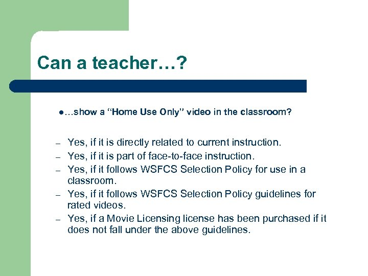 """Can a teacher…? l…show – – – a """"Home Use Only"""" video in the"""
