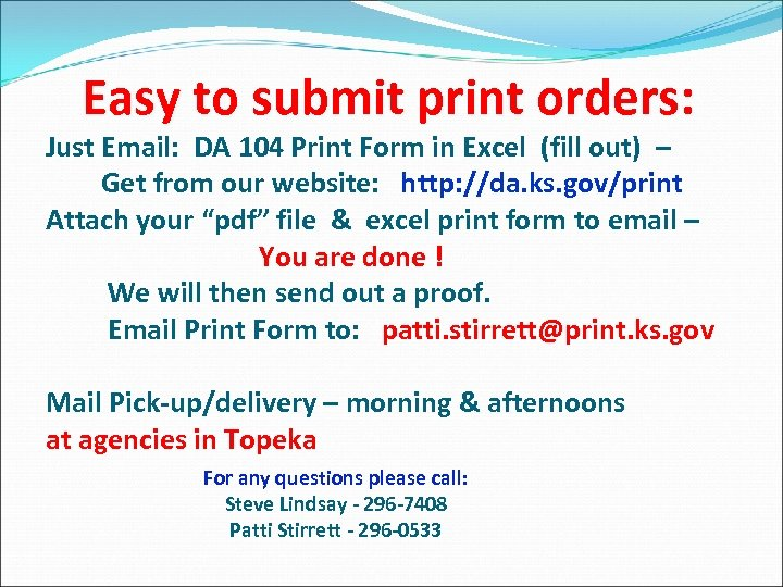 Easy to submit print orders: Just Email: DA 104 Print Form in Excel (fill
