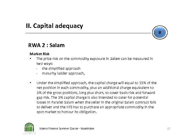 II. Capital adequacy B RWA 2 : Salam Market Risk • The price risk