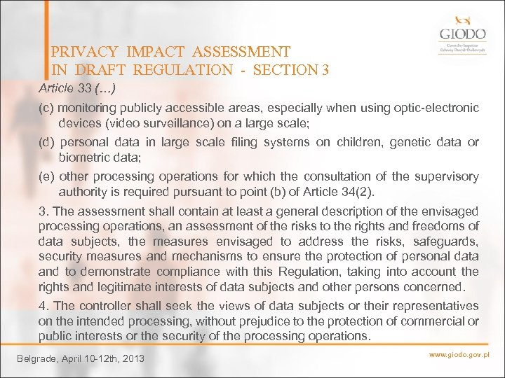 PRIVACY IMPACT ASSESSMENT IN DRAFT REGULATION - SECTION 3 Article 33 (…) (c) monitoring