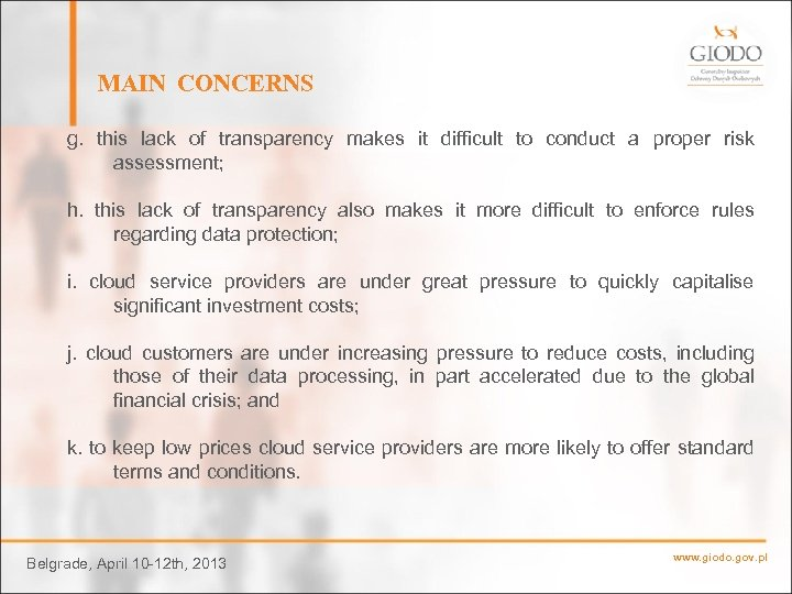 MAIN CONCERNS g. this lack of transparency makes it difficult to conduct a proper
