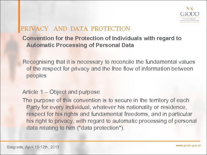 PRIVACY AND DATA PROTECTION Convention for the Protection of Individuals with regard to Automatic