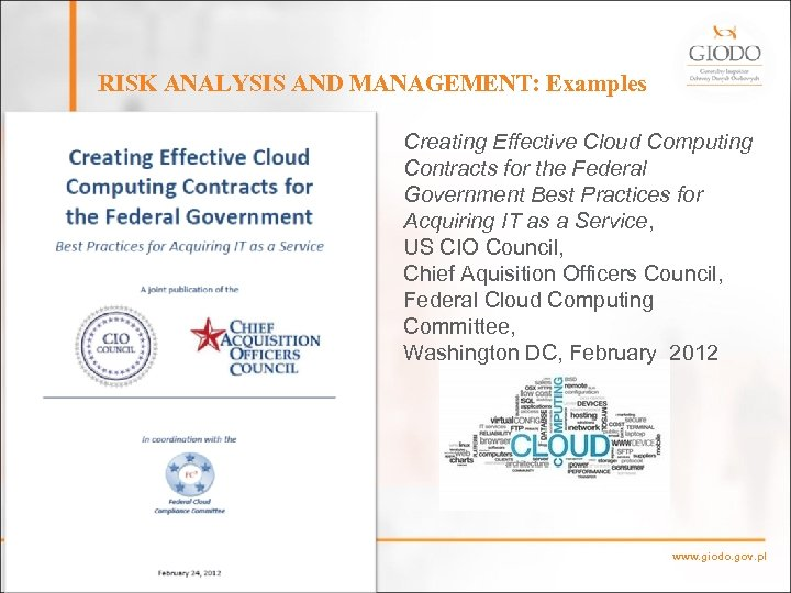 RISK ANALYSIS AND MANAGEMENT: Examples Creating Effective Cloud Computing Contracts for the Federal Government