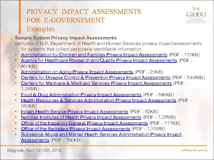 PRIVACY IMPACT ASSESSMENTS FOR E-GOVERNEMENT Examples Sample System Privacy Impact Assessments Samples of U.