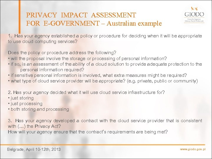 PRIVACY IMPACT ASSESSMENT FOR E-GOVERNMENT – Australian example 1. Has your agency established a