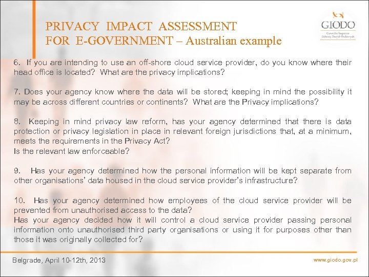 PRIVACY IMPACT ASSESSMENT FOR E-GOVERNMENT – Australian example 6. If you are intending to
