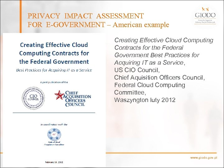PRIVACY IMPACT ASSESSMENT FOR E-GOVERNMENT – American example Creating Effective Cloud Computing Contracts for