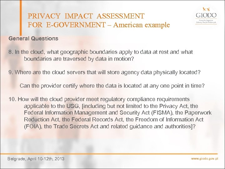 PRIVACY IMPACT ASSESSMENT FOR E-GOVERNMENT – American example General Questions 8. In the cloud,