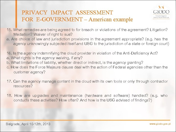 PRIVACY IMPACT ASSESSMENT FOR E-GOVERNMENT – American example 15. What remedies are being agreed