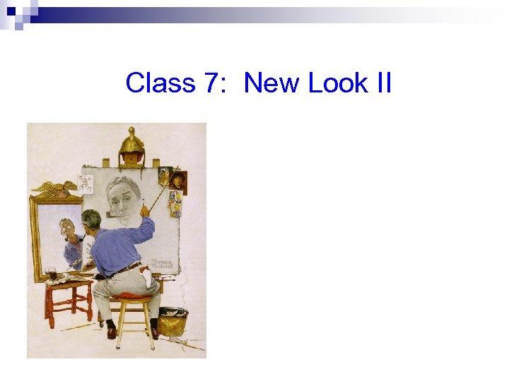 Class 7: New Look II