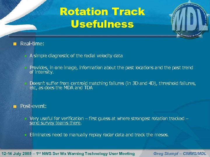 Rotation Track Usefulness Real-time: A simple diagnostic of the radial velocity data Provides, in