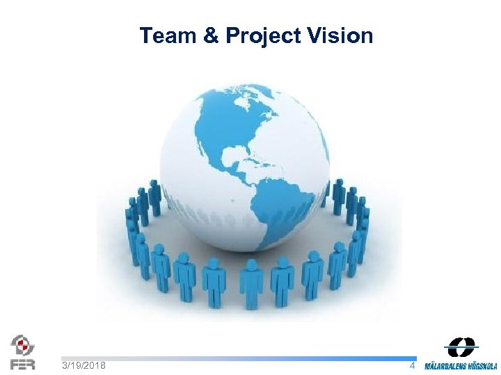 Team & Project Vision 3/19/2018 4
