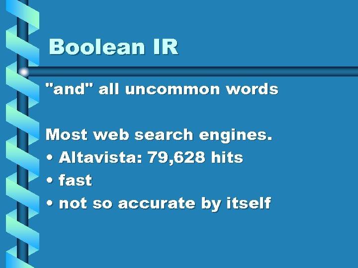 Boolean IR