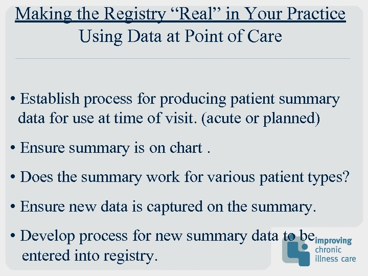 """Making the Registry """"Real"""" in Your Practice Using Data at Point of Care •"""
