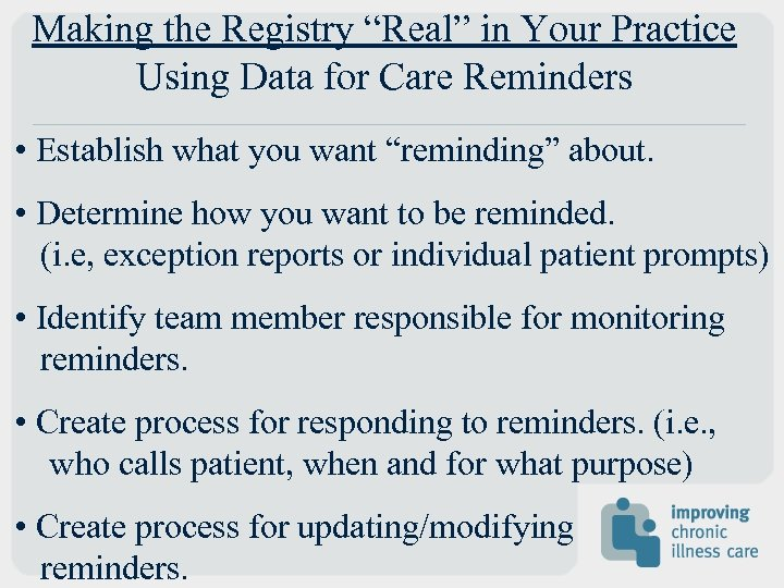 """Making the Registry """"Real"""" in Your Practice Using Data for Care Reminders • Establish"""
