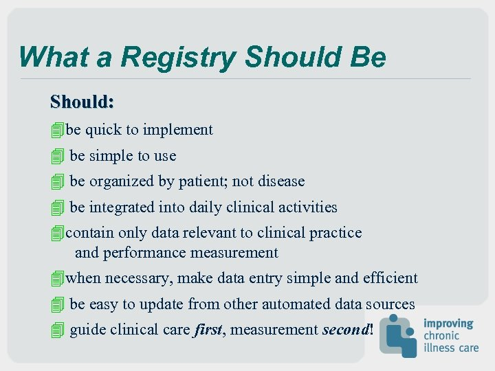 What a Registry Should Be Should: 4 be quick to implement 4 be simple