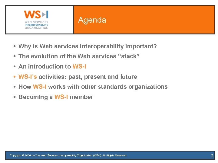 """Agenda Why is Web services interoperability important? The evolution of the Web services """"stack"""""""