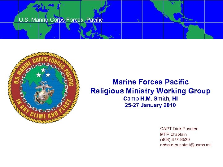 U. S. Marine Corps Forces, Pacific Marine Forces Pacific Religious Ministry Working Group Camp