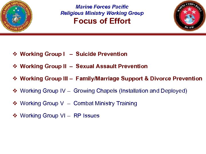 Marine Forces Pacific Religious Ministry Working Group Focus of Effort v Working Group I