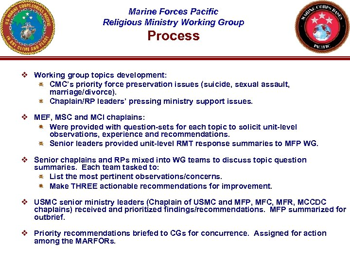 Marine Forces Pacific Religious Ministry Working Group Process v Working group topics development: CMC's