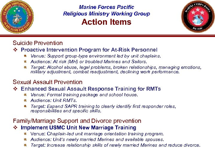 Marine Forces Pacific Religious Ministry Working Group Action Items Suicide Prevention v Proactive Intervention