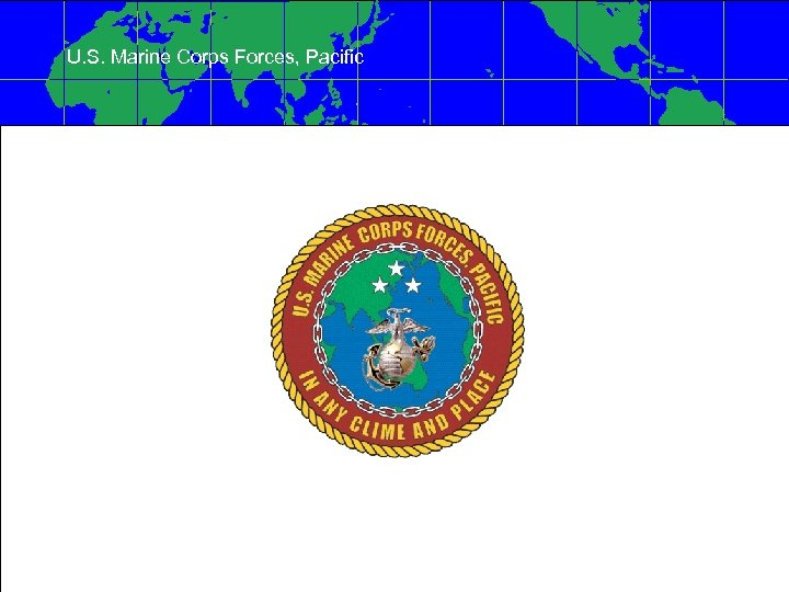 U. S. Marine Corps Forces, Pacific
