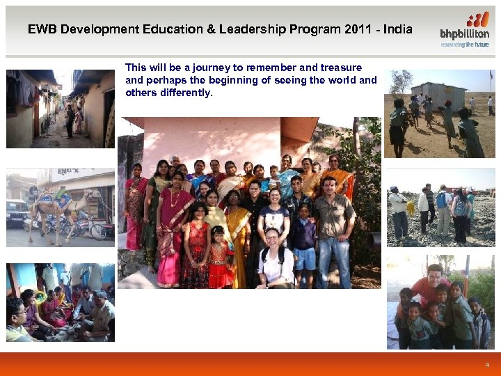 EWB Development Education & Leadership Program 2011 - India This will be a journey