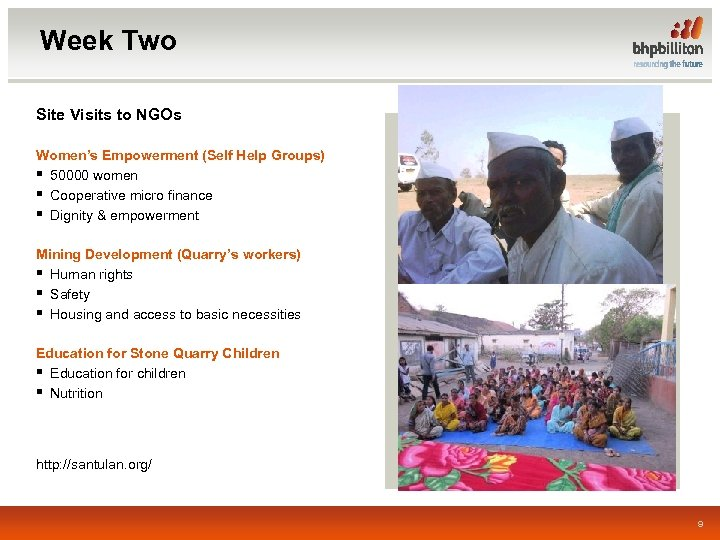 Week Two Site Visits to NGOs Women's Empowerment (Self Help Groups) § 50000 women