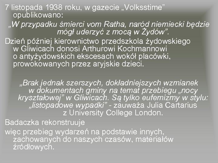 """7 listopada 1938 roku, w gazecie """"Volksstime"""" opublikowano: """"W przypadku śmierci vom Ratha, naród"""