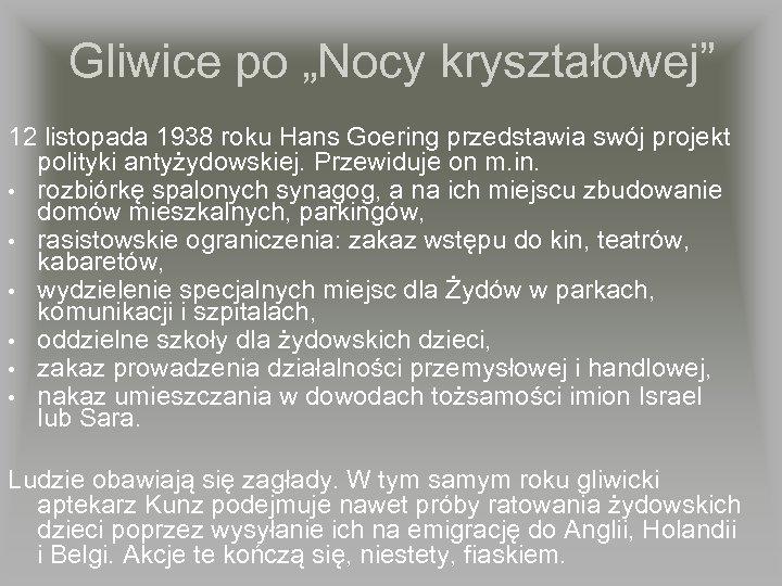 """Gliwice po """"Nocy kryształowej"""" 12 listopada 1938 roku Hans Goering przedstawia swój projekt polityki"""