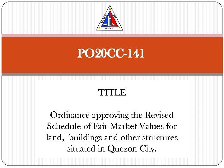 PO 20 CC-141 TITLE Ordinance approving the Revised Schedule of Fair Market Values for