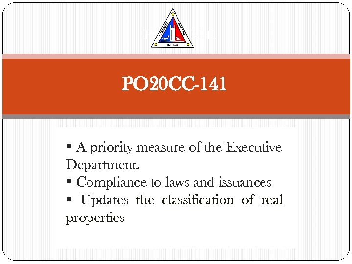 PO 20 CC-141 § A priority measure of the Executive Department. § Compliance to
