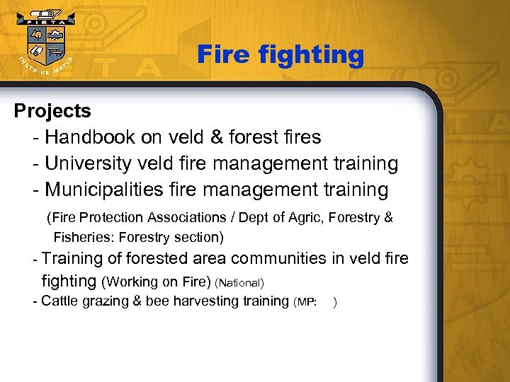 Fire fighting Projects - Handbook on veld & forest fires - University veld fire
