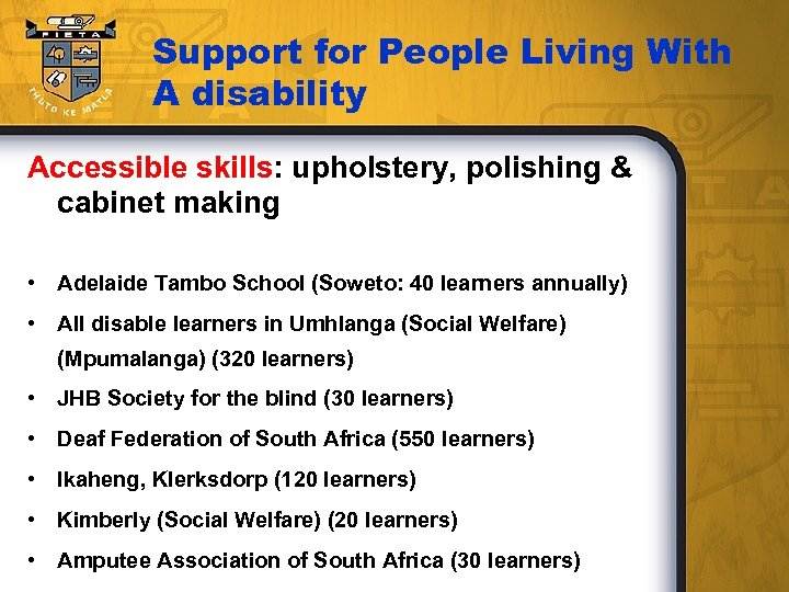 Support for People Living With A disability Accessible skills: upholstery, polishing & cabinet making