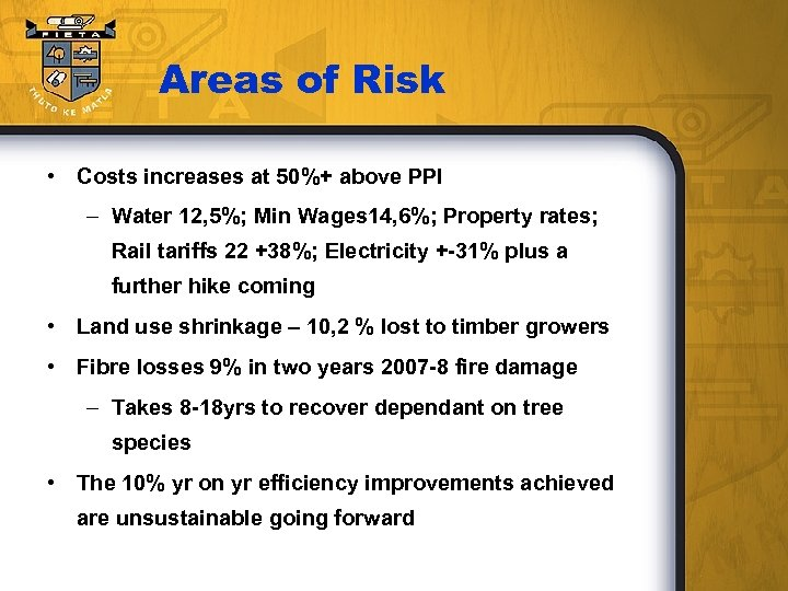 Areas of Risk • Costs increases at 50%+ above PPI – Water 12, 5%;