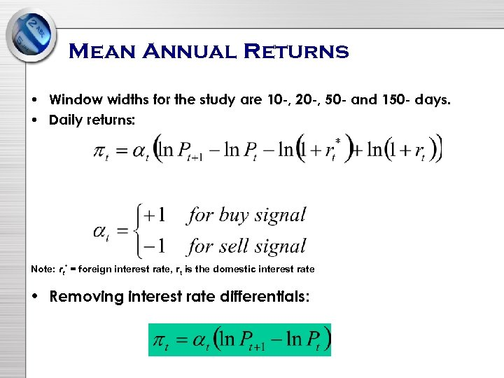 Mean Annual Returns • Window widths for the study are 10 -, 20 -,