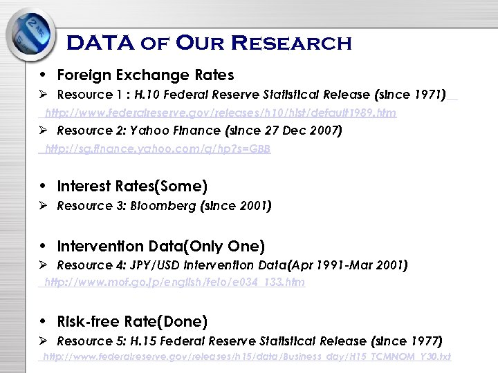 DATA of Our Research • Foreign Exchange Rates Ø Resource 1 : H. 10