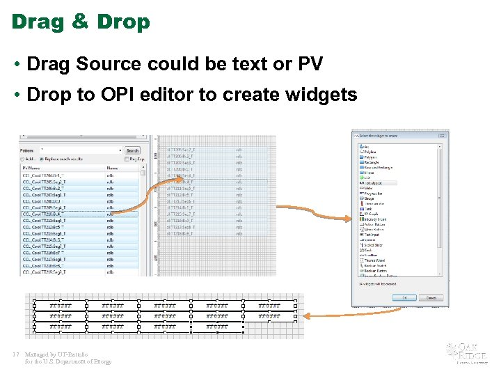 Drag & Drop • Drag Source could be text or PV • Drop to
