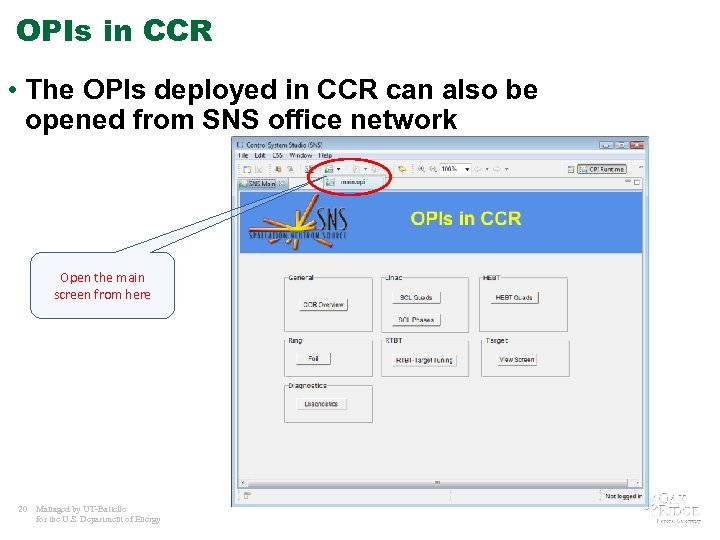 OPIs in CCR • The OPIs deployed in CCR can also be opened from