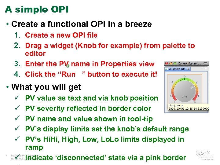 A simple OPI • Create a functional OPI in a breeze 1. Create a