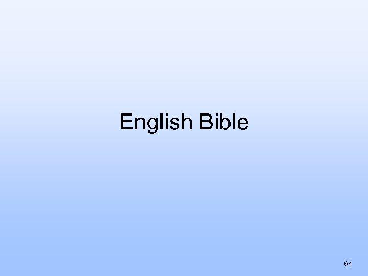 English Bible 64