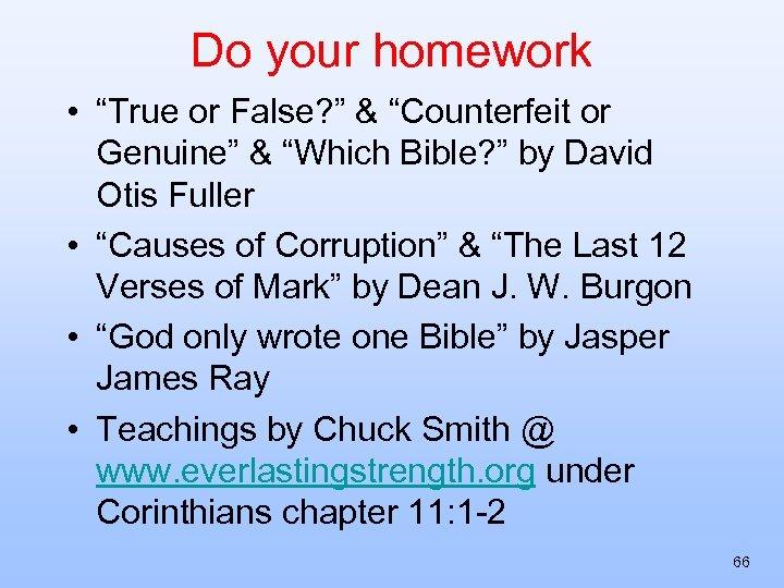 "Do your homework • ""True or False? "" & ""Counterfeit or Genuine"" & ""Which"