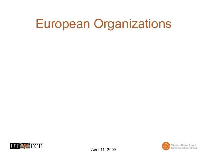 European Organizations April 11, 2005