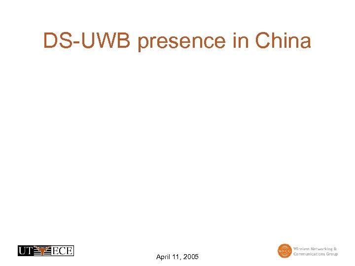 DS-UWB presence in China April 11, 2005