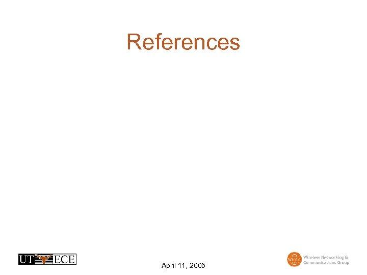 References April 11, 2005