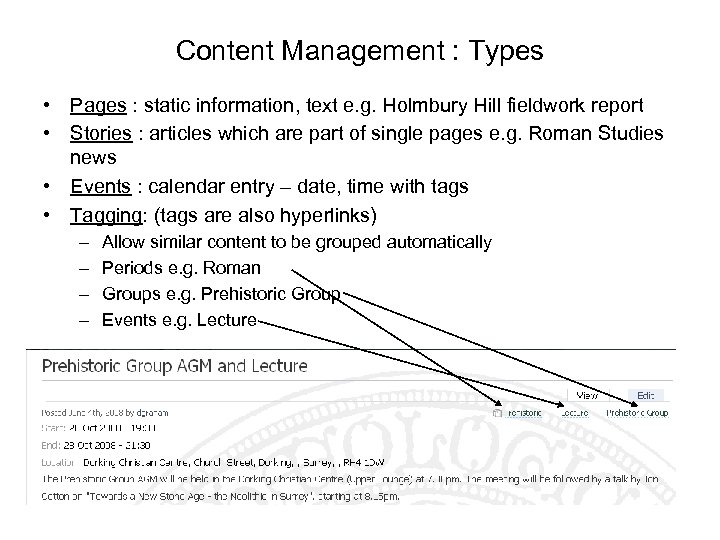 Content Management : Types • Pages : static information, text e. g. Holmbury Hill